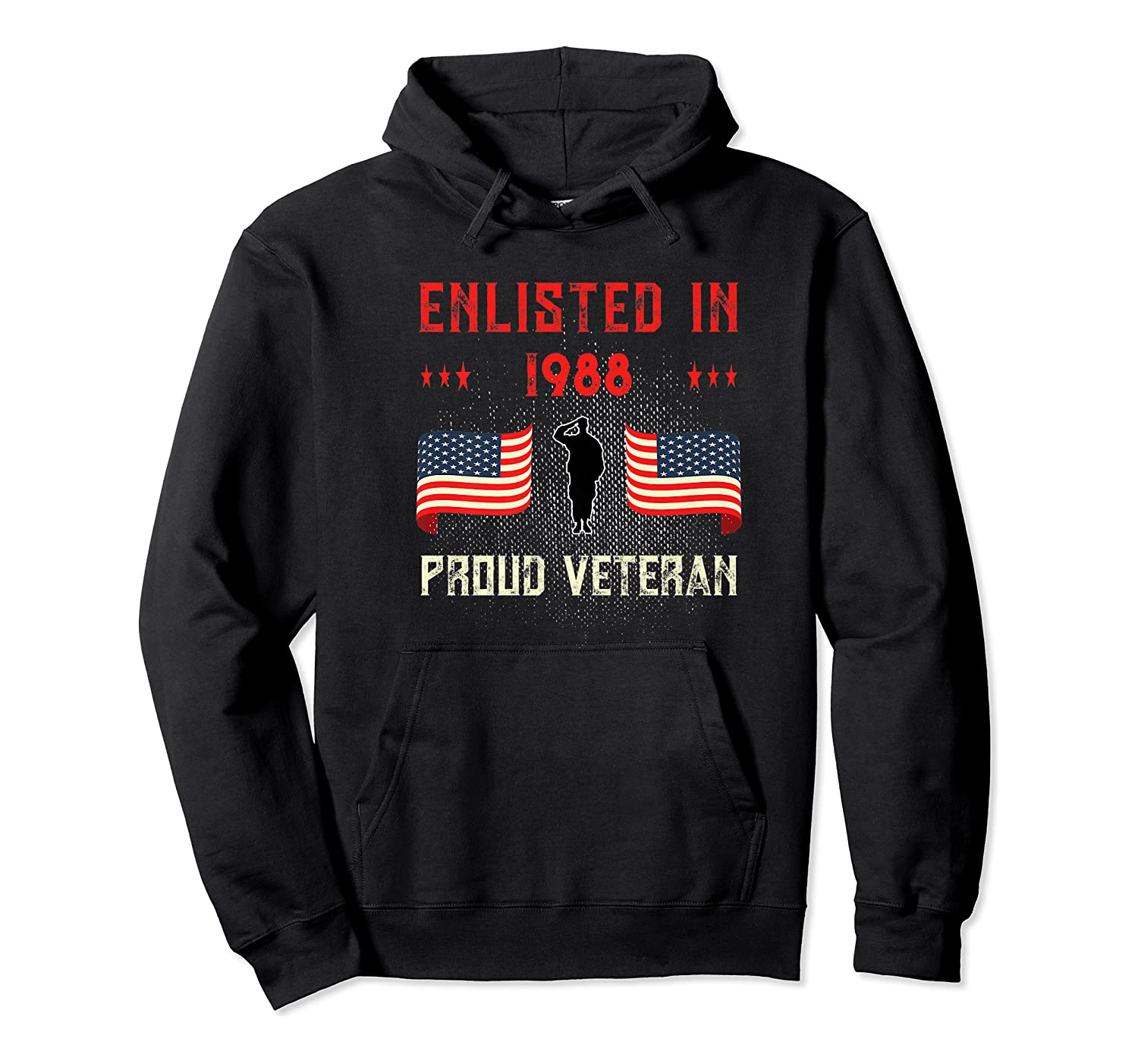 Veteran Enlisted 1988 Quote Proud Vet American Flag Served Shirts Unisex Pullover Hoodie