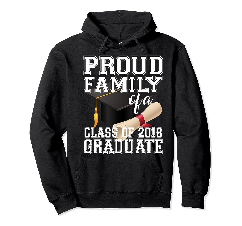 Class Of 2018 Shirt Graduate Graduation Proud Family Unisex Pullover Hoodie