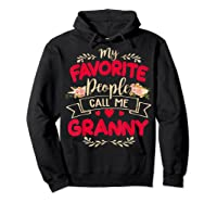 My Favorite People Call Me Granny Mothers Day Gift Shirts Hoodie Black