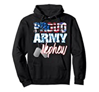 Proud Patriotic Usa Army Nephew Usa Flag Military Shirts Hoodie Black
