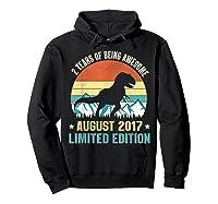 Born August 2 Limited Edition 2nd Birthday Dinosaur Shirts Hoodie Black