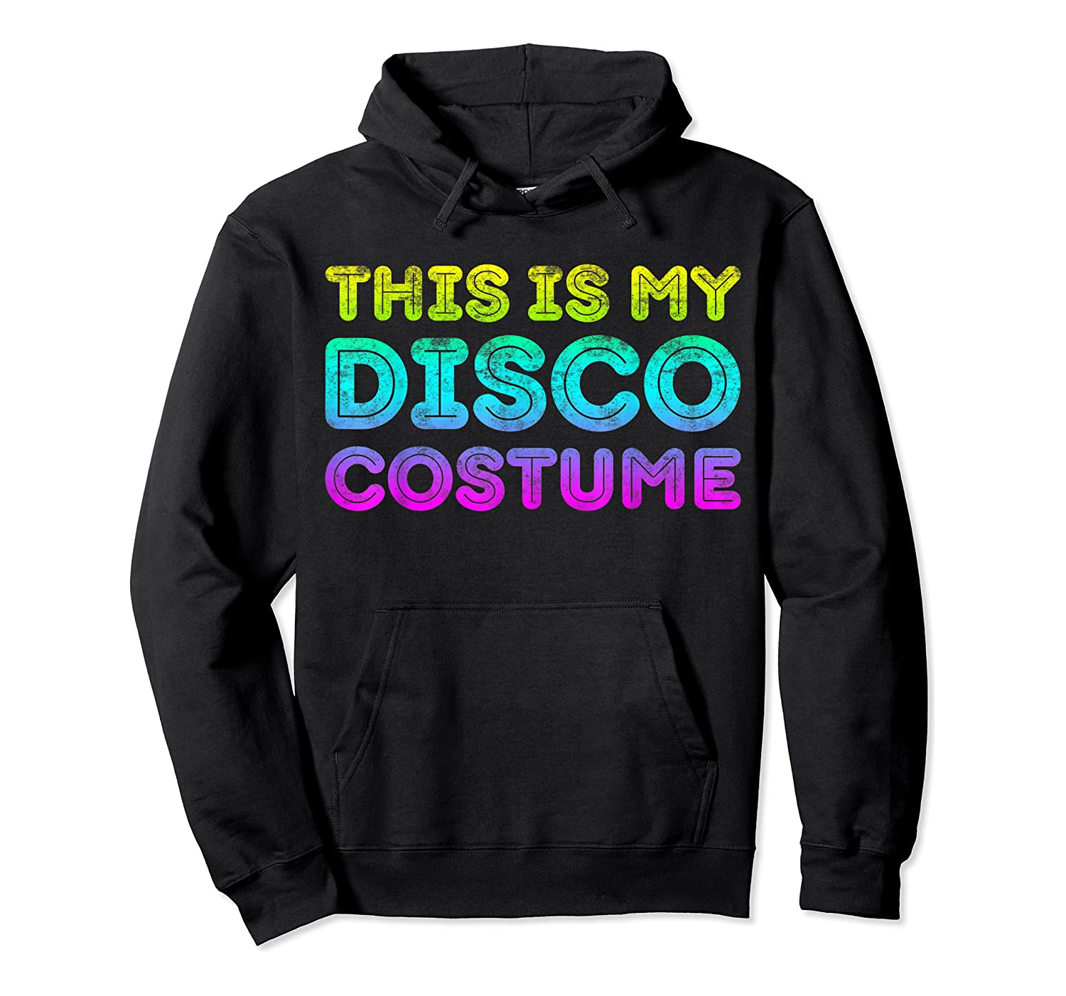 This Is My Disco Costume T-shirt Disco Party Shirt T-shirt Unisex Pullover Hoodie