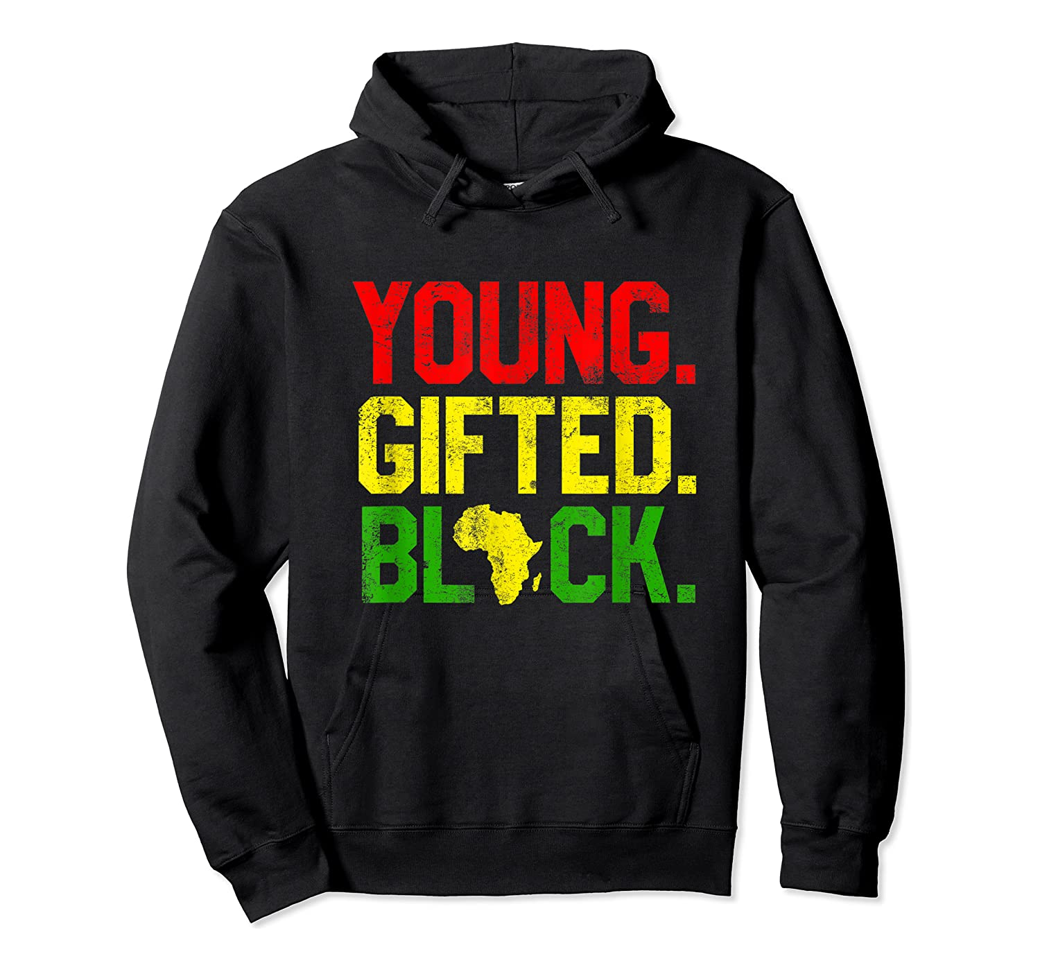 Gifted Black History Month African American Gifts Shirts Unisex Pullover Hoodie