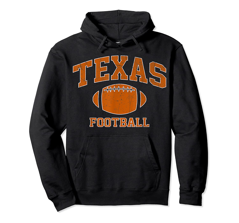 Texas Football - Tx Vintage Varsity Style T-shirt Unisex Pullover Hoodie