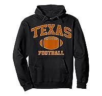 Texas Football - Tx Vintage Varsity Style T-shirt Hoodie Black