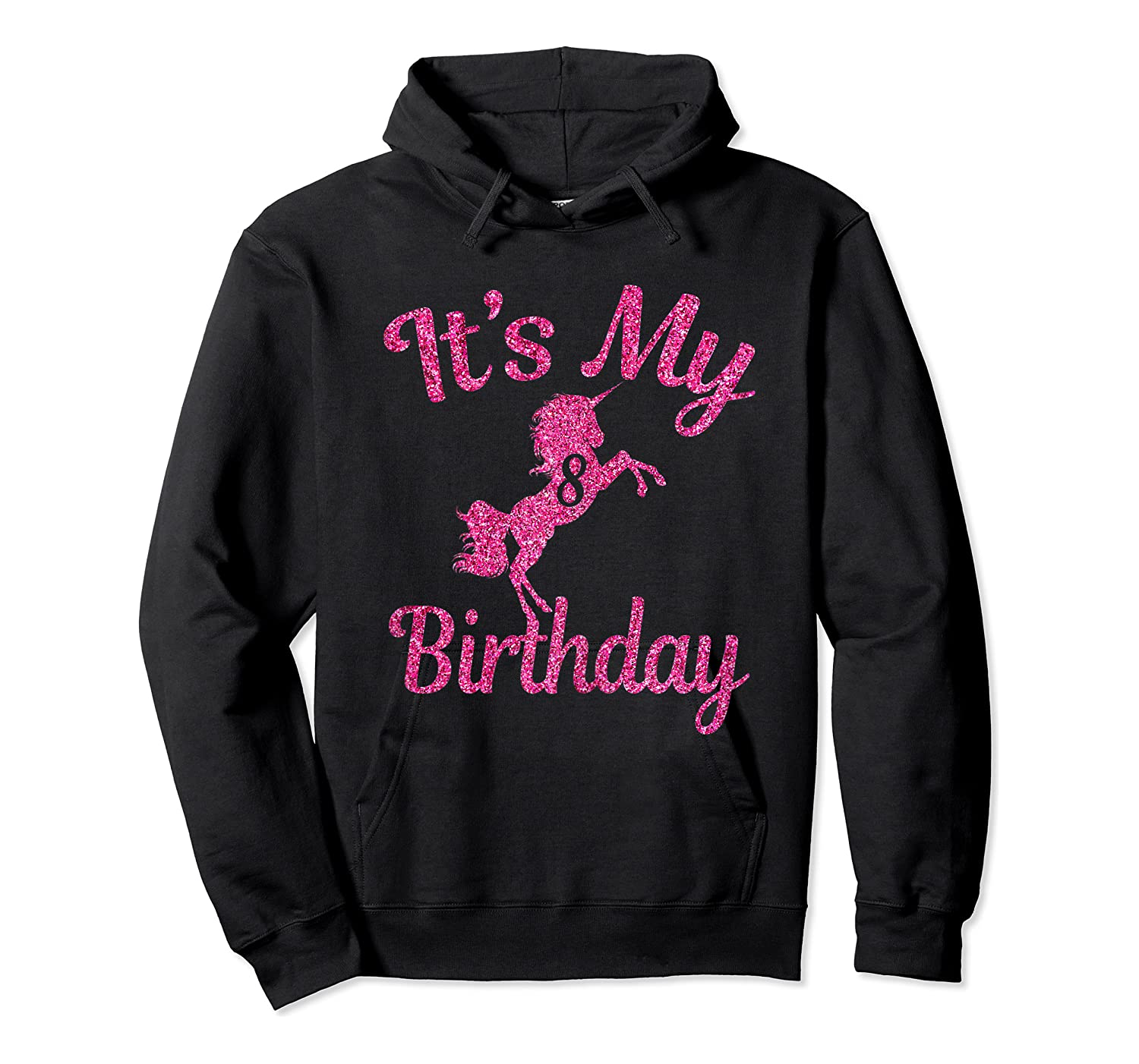 It's My 8th Birthday Girls Party 8 Pink Unicorns T-shirts T Unisex Pullover Hoodie