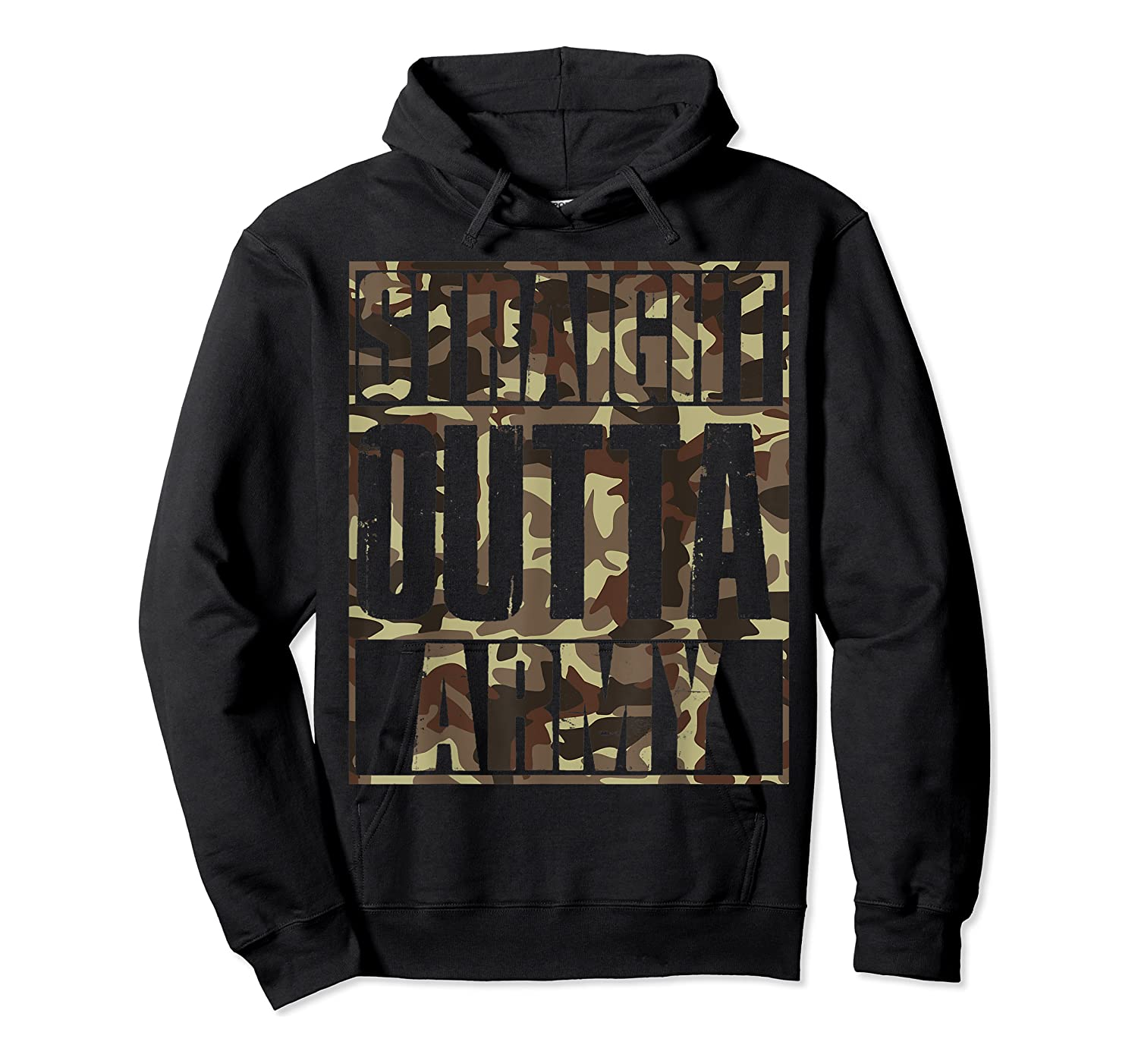 Straight Outta Army Veteran American Military Pride Gift Shirts Unisex Pullover Hoodie