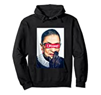 I Dissent - Rbg - Ruth Bader Ginsburg Tank Top Shirts Hoodie Black