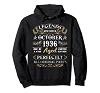 Legends Were Born In October 1936 84th Birthday Gifts T-shirt Hoodie Black