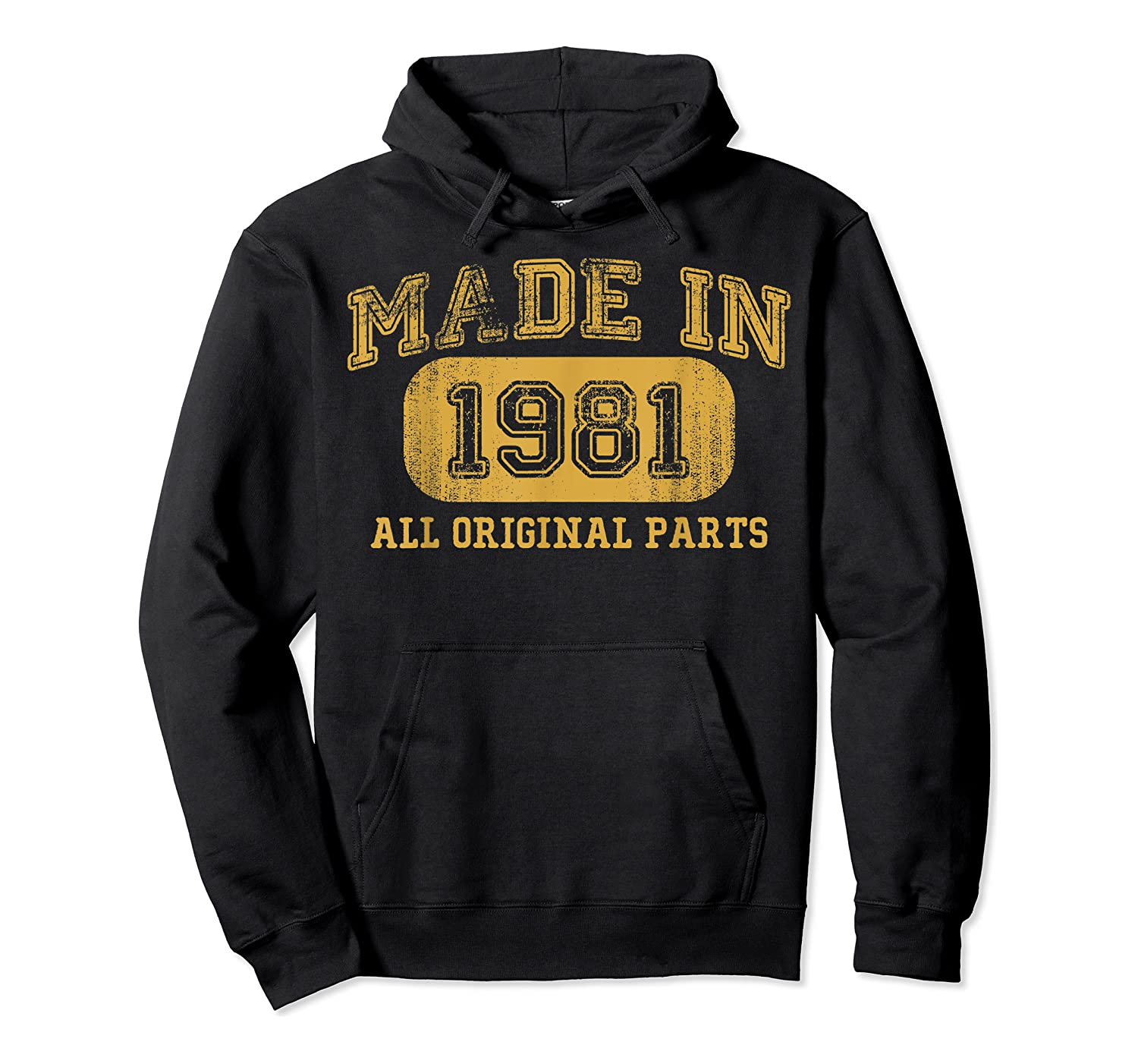 Made In 1981 Birthday Gifts 39 Year Old Birthday 39 Bday Shirts Unisex Pullover Hoodie