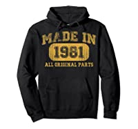 Made In 1981 Birthday Gifts 39 Year Old Birthday 39 Bday Shirts Hoodie Black