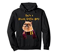 Brussels Griffon Dog Halloween Otter You're A Brussels Shirts Hoodie Black