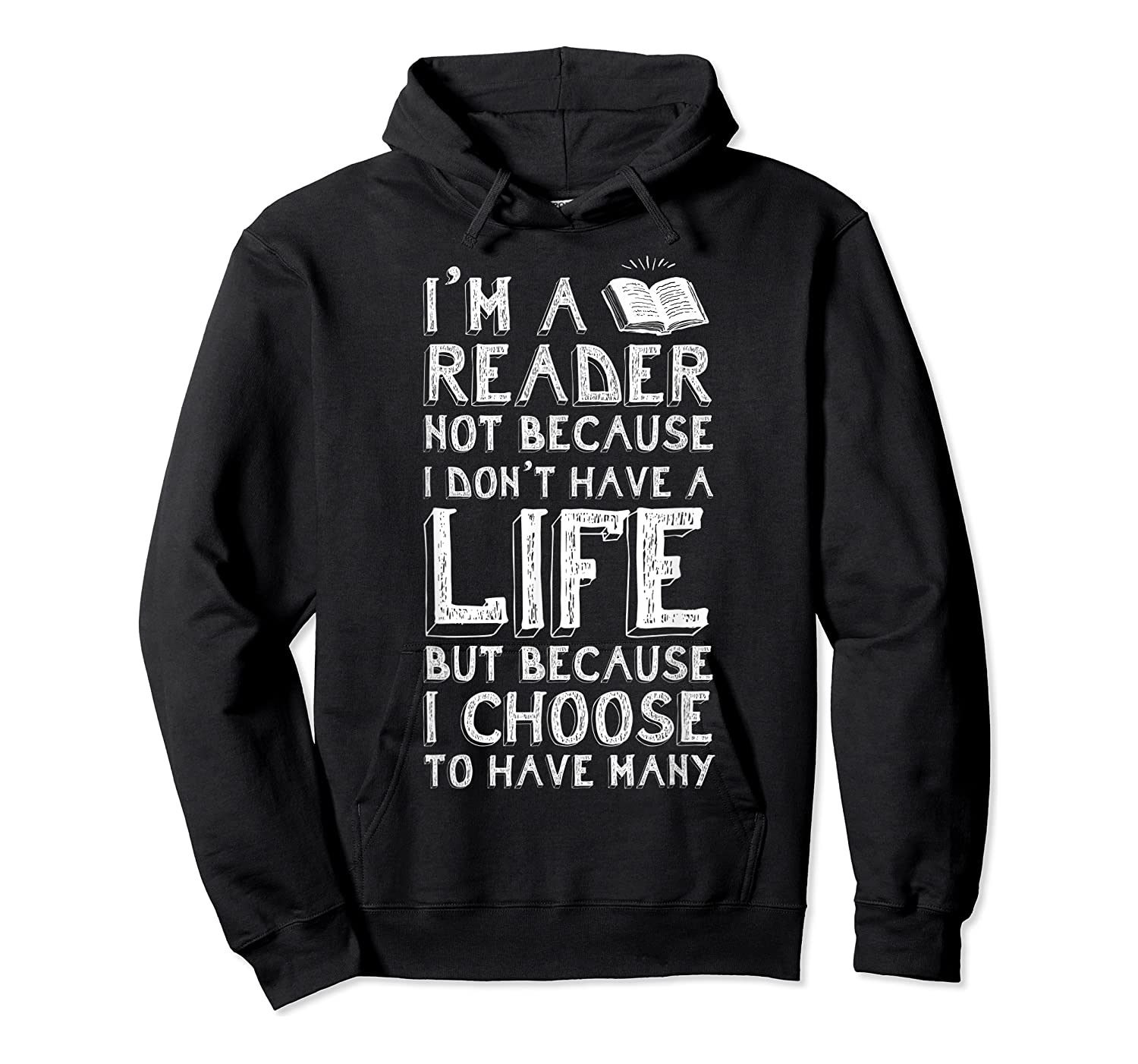 I Am A Reader Book Quote Bookworm Reading Literary T-shirt Unisex Pullover Hoodie