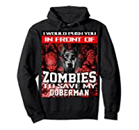 In Front Of Zombies To Save My Doberman Halloween Saying T-shirt Hoodie Black