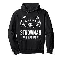 Braun Strowman The Monster Among Shirts Hoodie Black