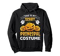 Principal Halloween This Is My Scary Principal Costume Shirts Hoodie Black