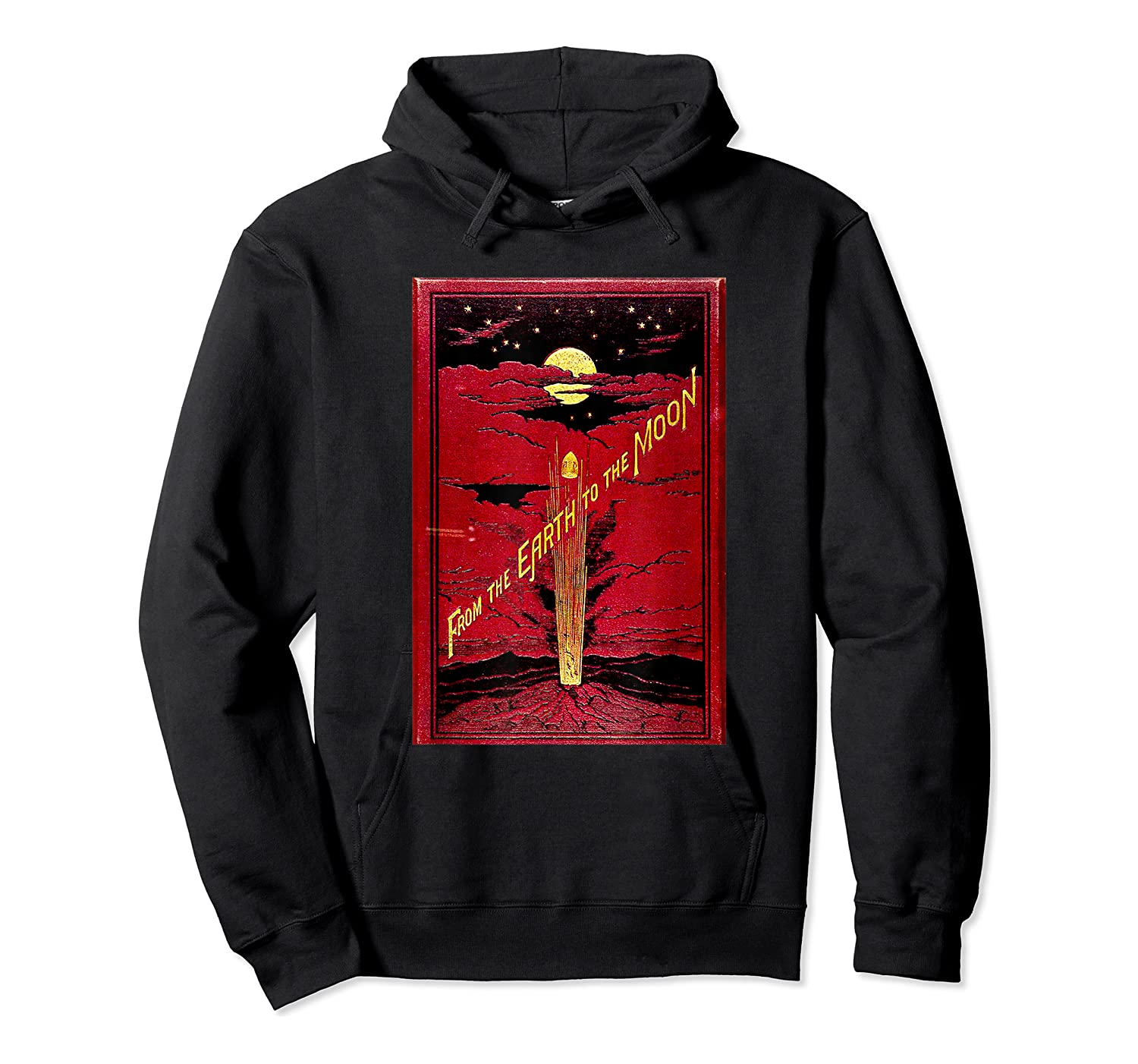 From The Earth To The Moon Jules Verne Book Cover Design Shirts Unisex Pullover Hoodie