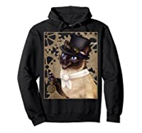 Steampunk Cat - Siamese With A Top Hat, Goggles, And Gears T-shirt Hoodie Black