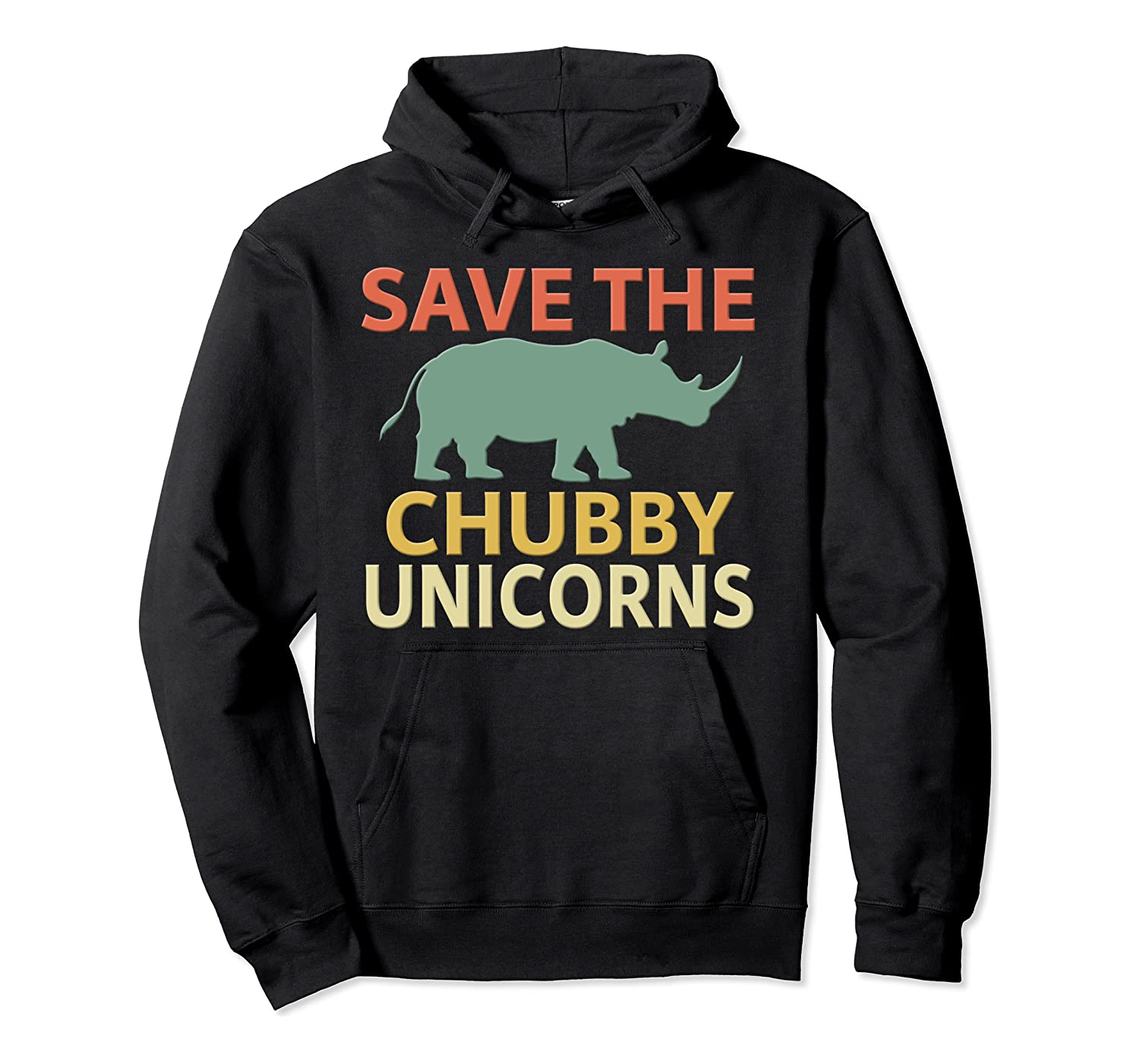 Save The Chubby Unicorns Pullover Hoodie. Vintage Rhino