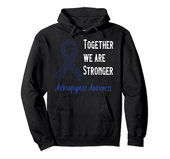 Together We Are Stronger – Arthrogryposis Awareness Pullover Hoodie