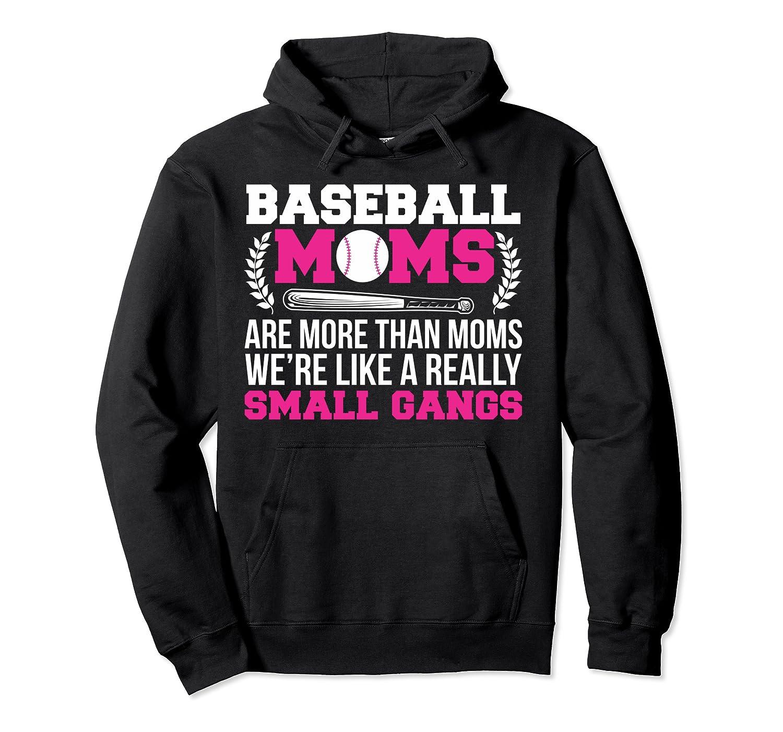 Baseball Moms Are More Than Moms Funny Mom Gift Shirts