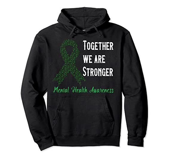 Together We Are Stronger – Mental Health Awareness Pullover Hoodie