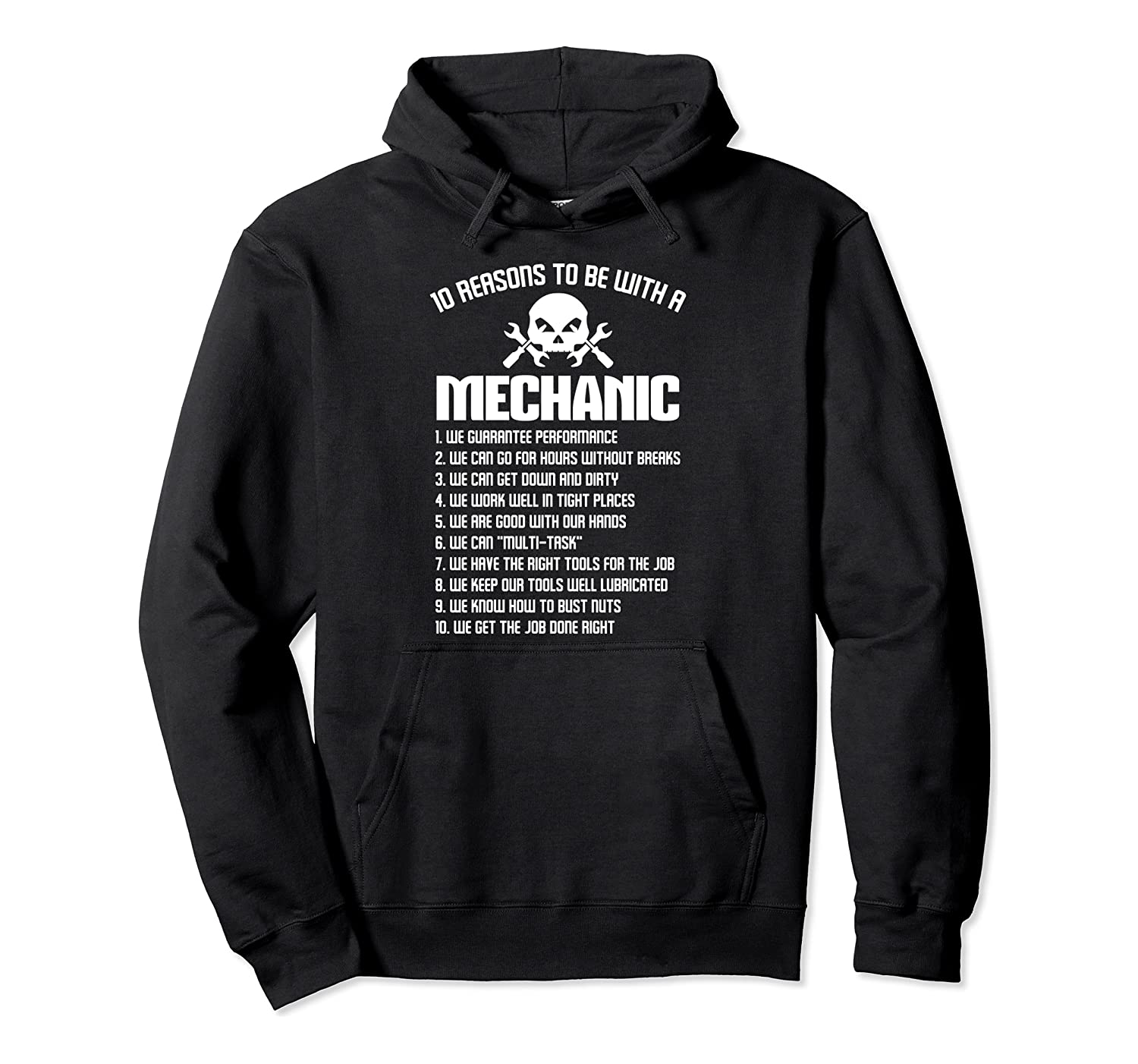 10 reasons to be with a  mechanic vehicle Repairman garage Pullover Hoodie