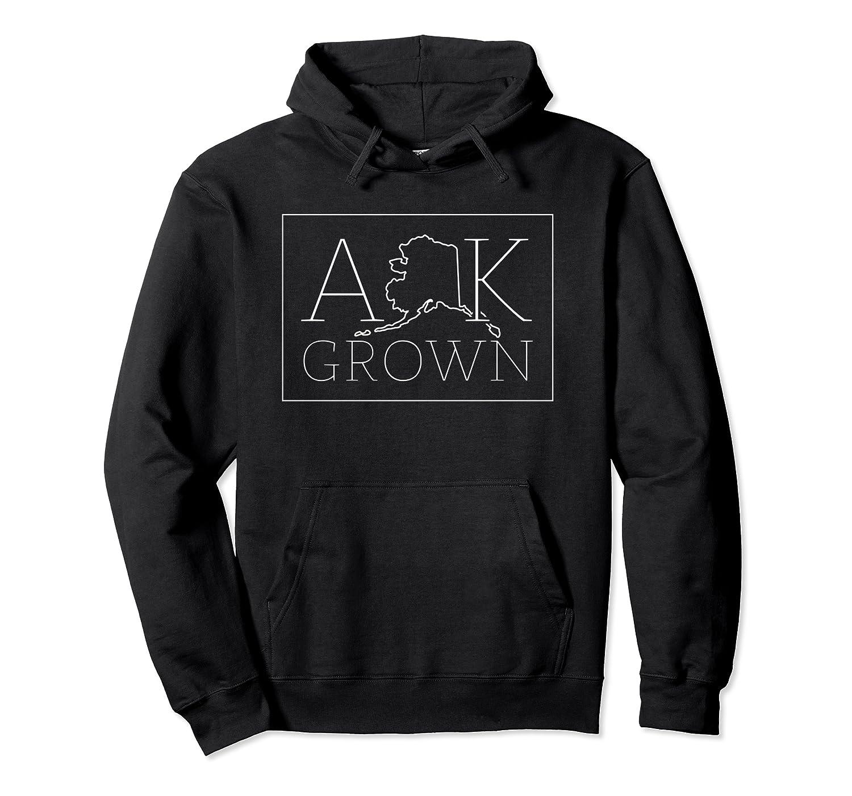 Alaska Grown Hoodie AK Home State Hooded Sweatshirt Gift Pullover Hoodie