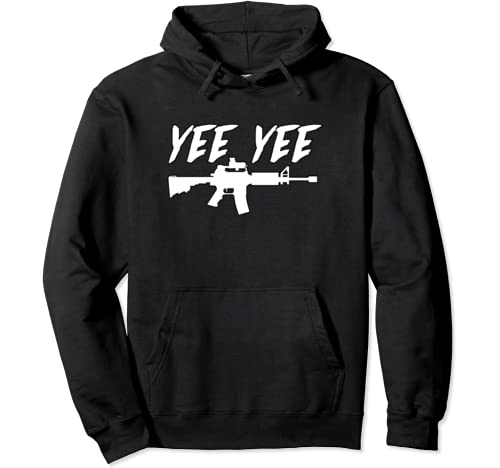 Yee Yee Cannon With M4 / Ar 15 Pullover Hoodie