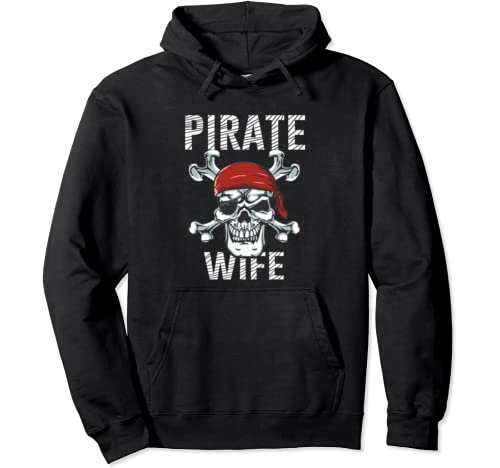 Pirate Wife | Mom Skull Crossbones Flag Halloween Tee Pullover Hoodie
