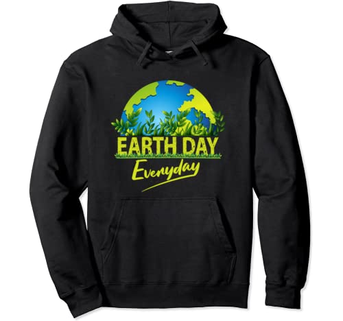 Earth Day Every Day Global Warming Climate Change Awareness Pullover Hoodie