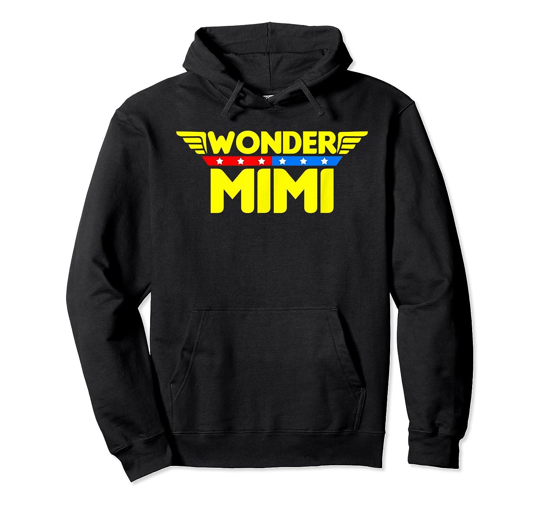 Wonder Mimi Mother S Day Gift Mom Grandma T Shirt Unisex Pullover Hoodie