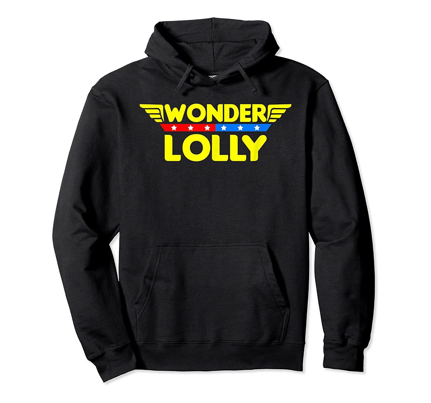Wonder Lolly Mother S Day Gift Mom Grandma T Shirt Unisex Pullover Hoodie
