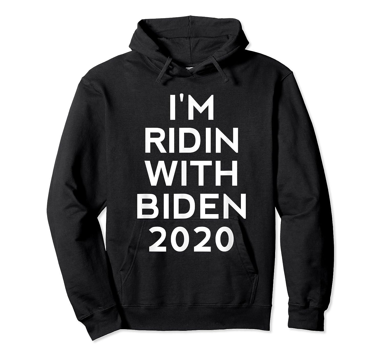 Ridin With Biden Shirt Vote Joe Biden For President 2020 Top T Shirt Unisex Pullover Hoodie