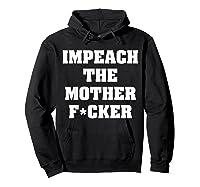 Anti Trump Impeach The Mother Fucker Censored T Shirt Hoodie Black