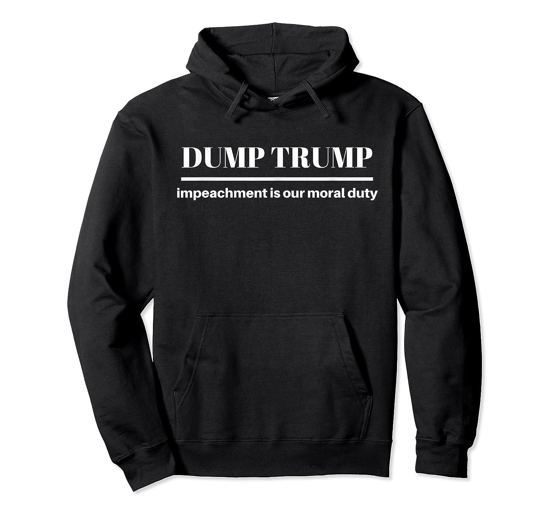 Impeach Trump Dump Trump T Shirt Unisex Pullover Hoodie
