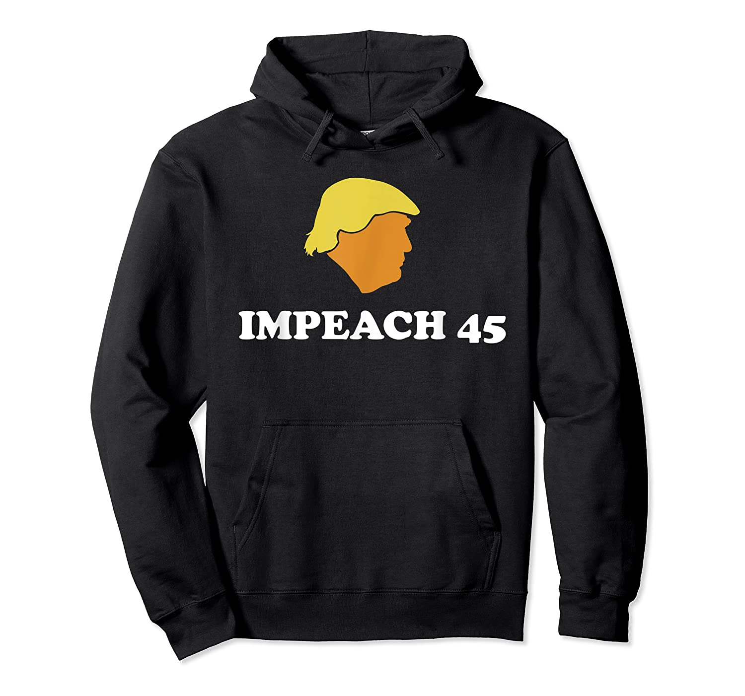 Anti Trump Impeach 45 Protest March T Shirt Unisex Pullover Hoodie