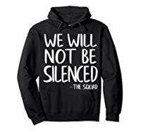 We Will Not Be Silenced Impeach Trump Squad Democrat Liberal T Shirt Hoodie Black