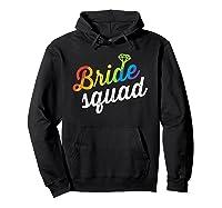 Bride Squad Shirt - Lgbt Cute Rainbow Ring Bachelorette Gift Hoodie Black