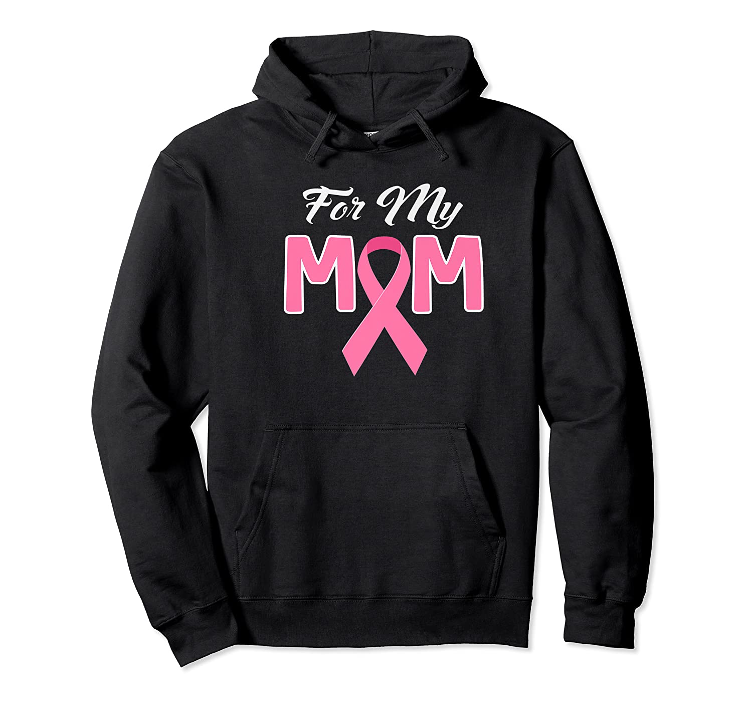 Pink Ribbon For My Mom Breast Cancer Awareness Month Premium T Shirt Unisex Pullover Hoodie