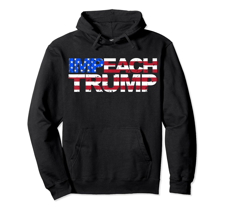 Vintage Impeach Trump American Flag Anti Trump T Shirt Unisex Pullover Hoodie