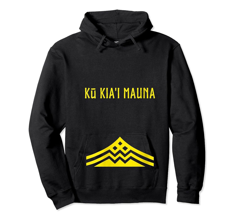 Ku Kiai Mauna Protect Defend Kanaka Maoli Kea Gift Shirts Unisex Pullover Hoodie
