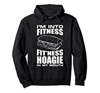I M Into Ness Hoagie In My Mouth Funny Statet T Shirt Hoodie Black