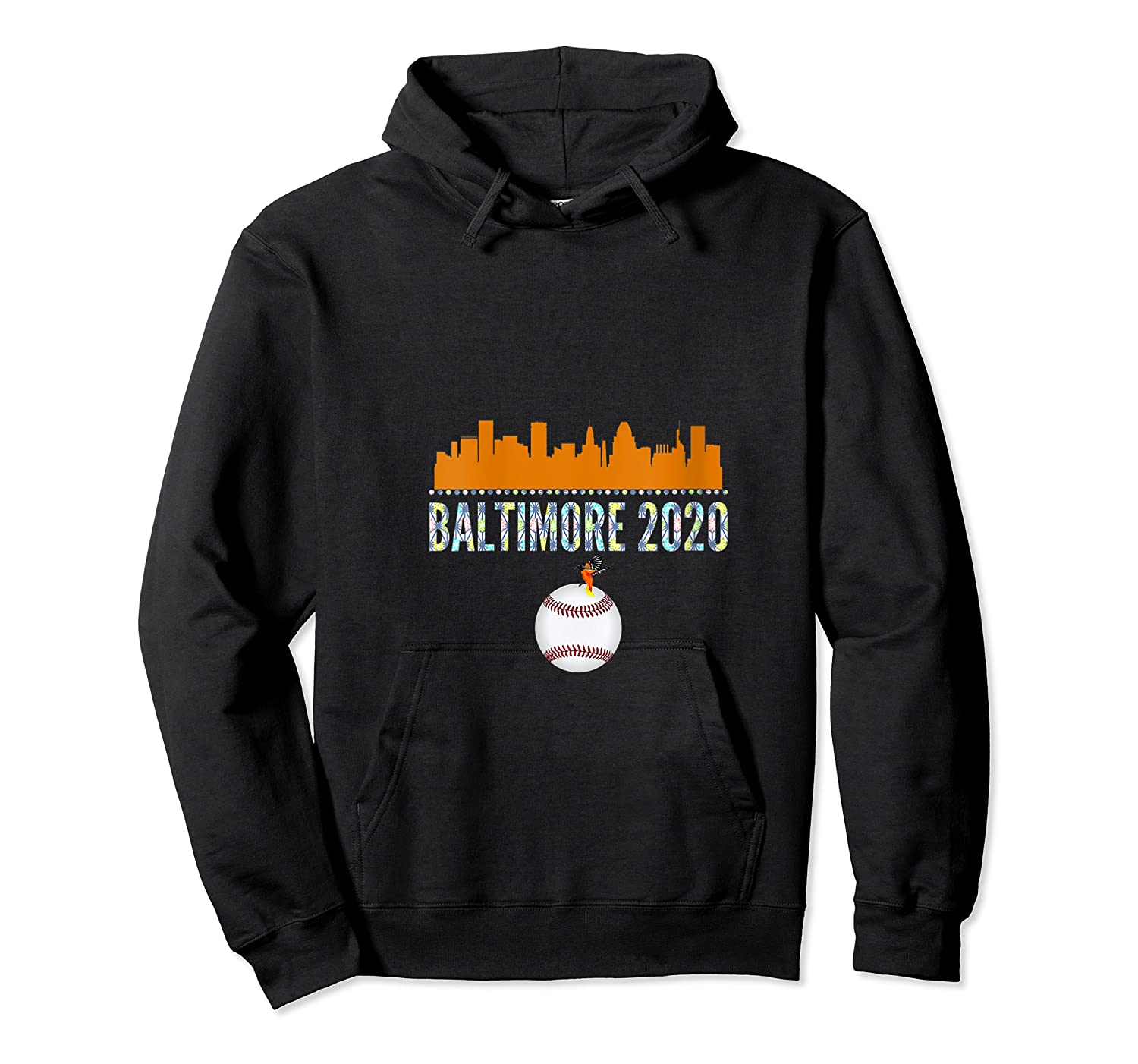 Baltimore Oriole Baseball 2020 Skyline Colorful Font Shirts Unisex Pullover Hoodie