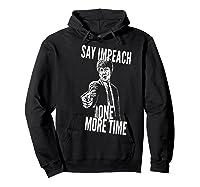 Impeach T Shirt Hoodie Black
