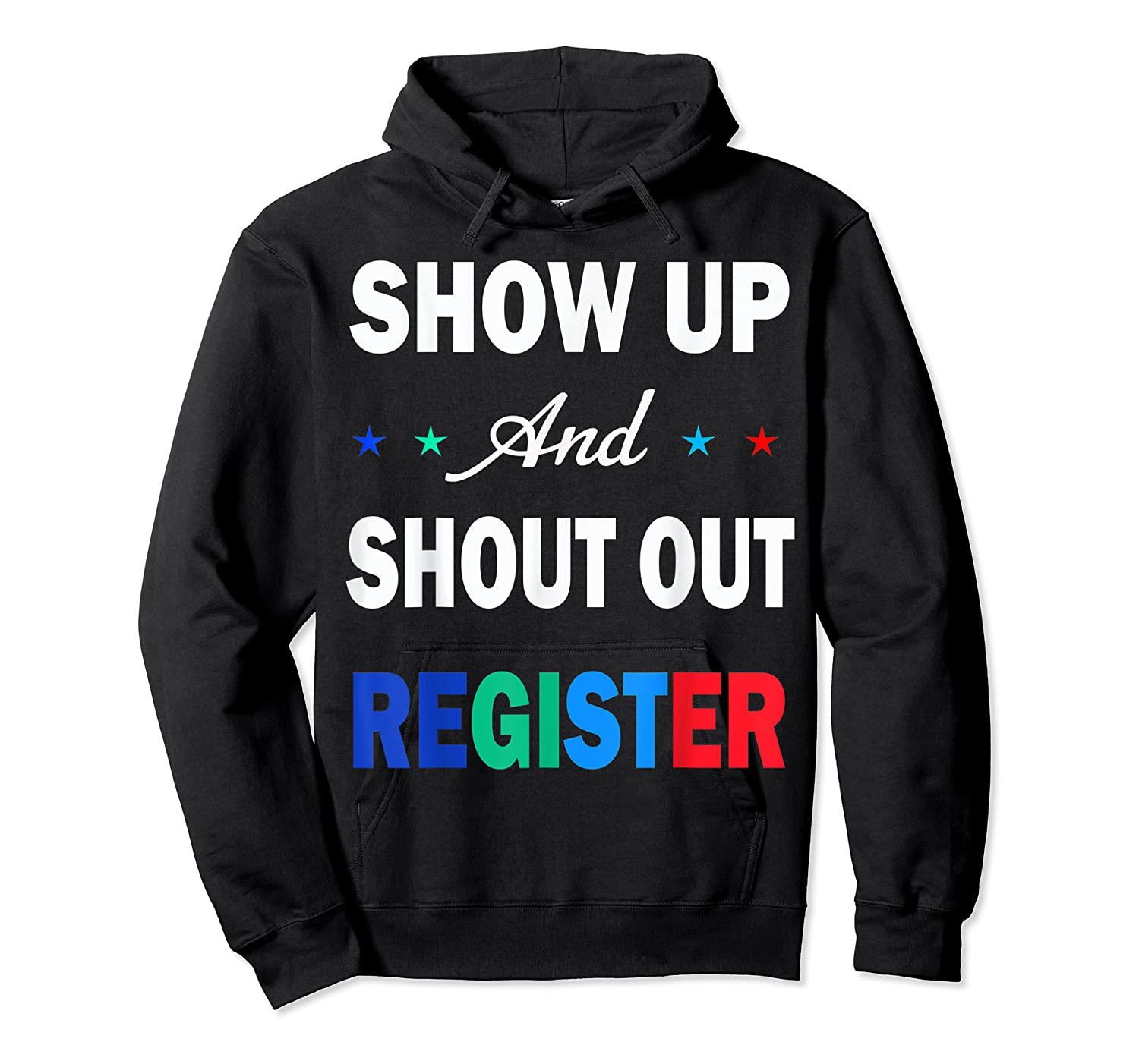 Registration Day Gift Register To Vote Us Election T Shirt Unisex Pullover Hoodie