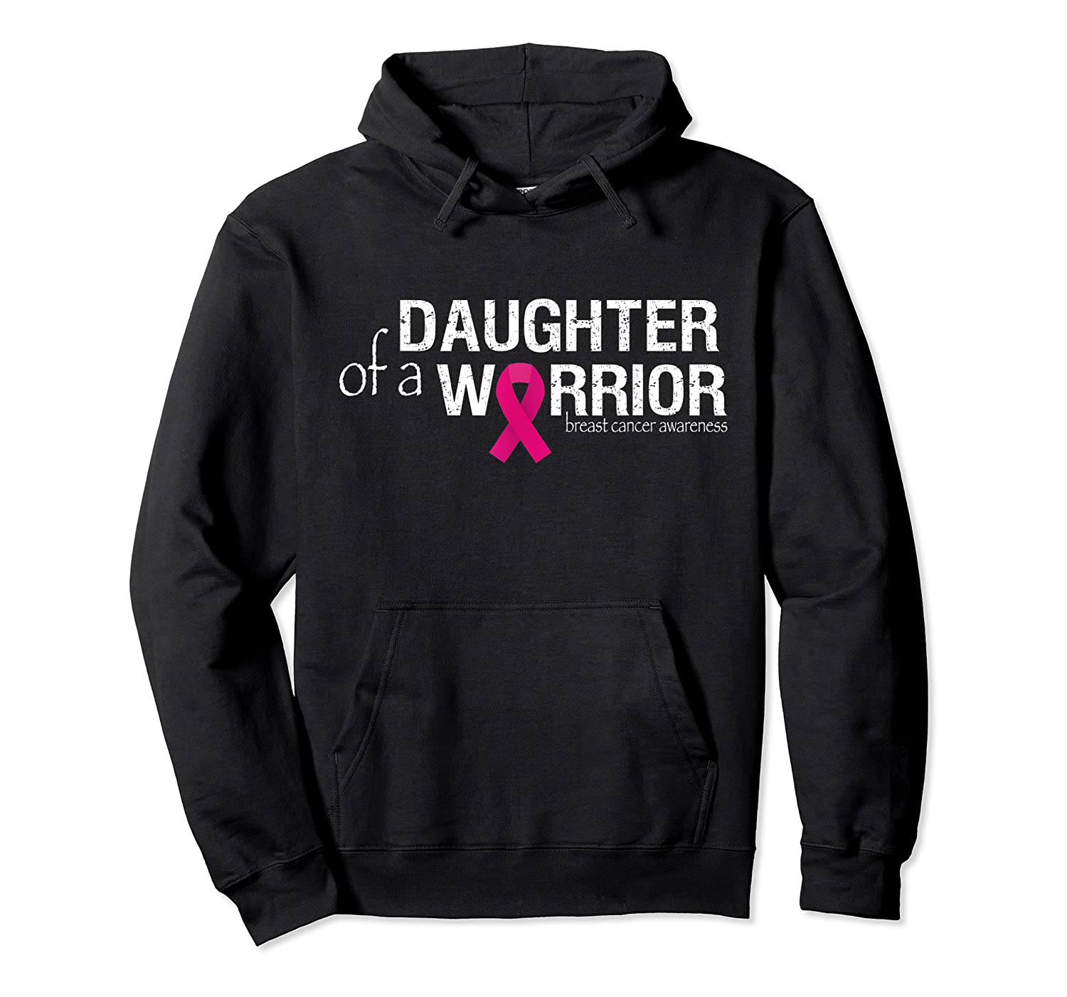 Daughter Of A Warrior Pink Breast Cancer Awareness Month T Shirt Unisex Pullover Hoodie