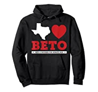Texas Loves Beto Beto O'rourke For Senate 2018 Shirts Hoodie Black