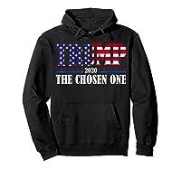 Trump 2020 The Chosen One Election T Shirt Hoodie Black