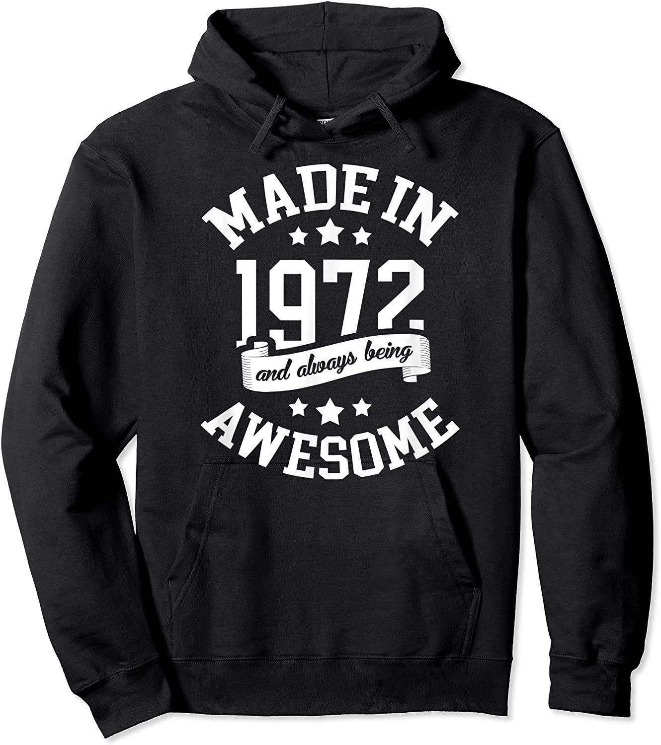Made In 1972 49 Years Old Bday 49th Birthday Gift T-shirt Unisex Pullover Hoodie